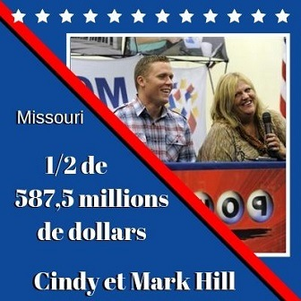 Cindy et Mark Hill du Missouri, 587,5 millions $