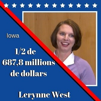 Lerynne West d'Iowa, 687,8 millions $