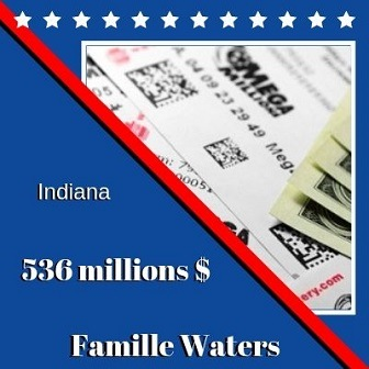 Famille Waters, gagnants Mega Millions d'Indiana – 536 millions de dollars